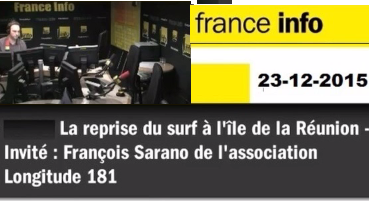 FRANCE INFO –  23-12-2015 François SARANO et la reprise du surf à la Réunion