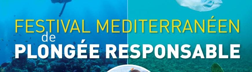 Premier FESTIVAL DE PLONGEE RESPONSABLE en  MEDITERRANEE