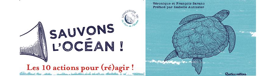 Sauvons l'Océan! Les 10 actions pour (ré)agir! (rediffusion)