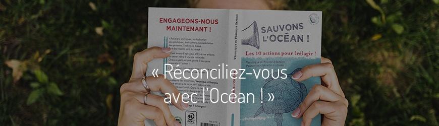 Ici commence l'Océan, ép. 1: Réconciliez-vous avec l'Océan! (rediffusion)